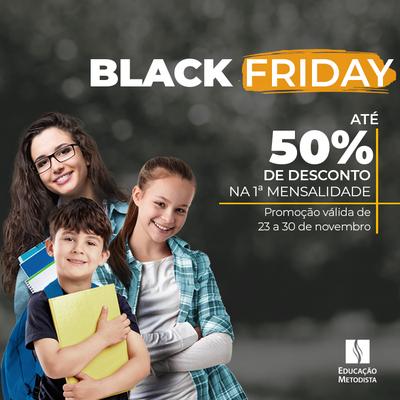 Garanta benefício exclusivo na Black Friday do Colégio Metodista